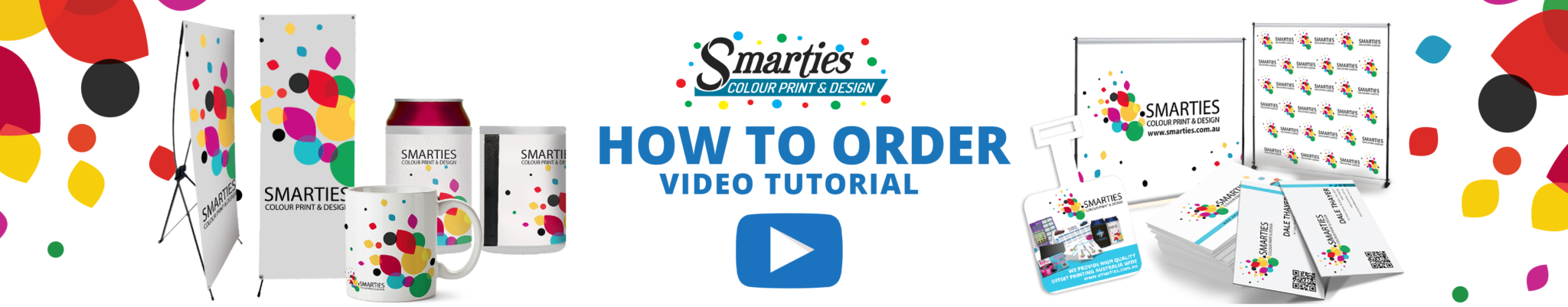 How to Order Smarties Design & Printing Services Products